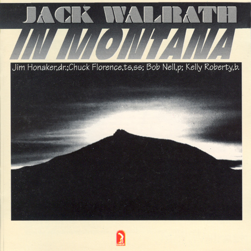 WALRATH, Jack: In Montana