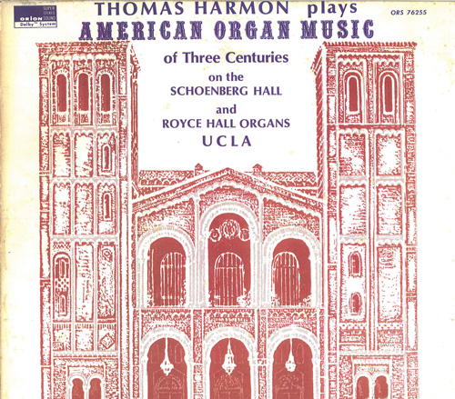 Organ Recital: Harmon, Thomas - SHELBYE, W. / MOLLER, J.C. / BARBER, S. / KAY, U. / SOWERBY, L. / PAINE, J.K. (American Organ Music of Three Centures)