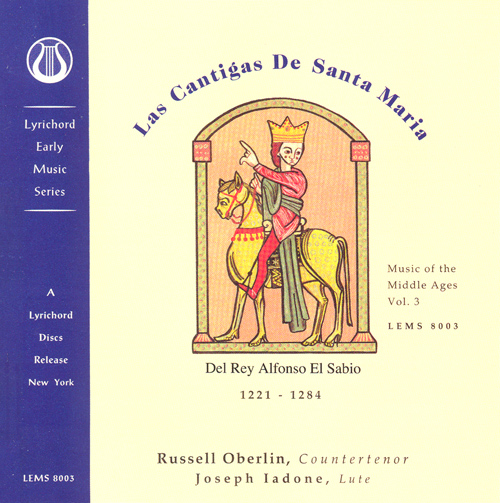 ALFONSO X (El Sabio): Music of the Middle Ages, Vol. 3 - Las Cantigas de Santa Maria