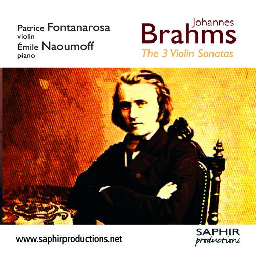 BRAHMS, J.: Violin Sonatas Nos. 1-3 (Fontanarosa, Naoumoff)