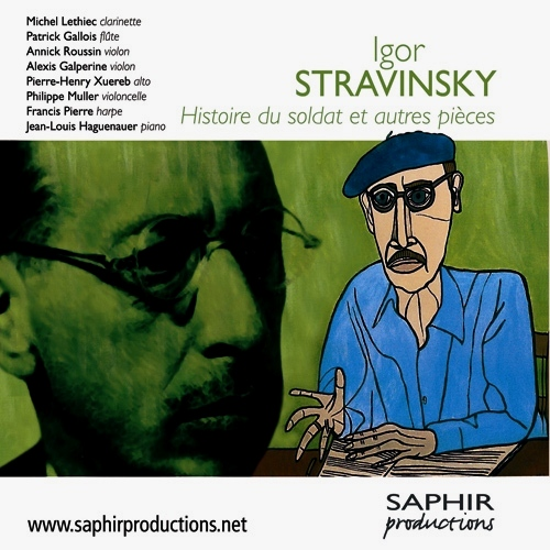 STRAVINSKY, I.: Histoire du soldat Suite / 3 Pieces for String Quartet / Suite italienne / Elegie / Concertino / Double Canon / Epitaphium