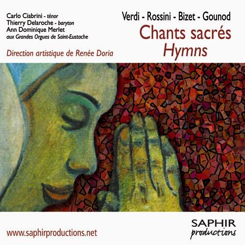 Vocal Music (Sacred) - BACH, J.S. / GOUNOD, C.-F. / ROSSINI, G. / BIZET, G. / ADAM, A. / VERDI, G. (Chants sacres Hymns) (Ciabrini, Delaroche)