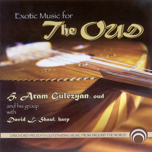 MIDDLE EAST Aram Gulezyan: Exotic Music for the Oud