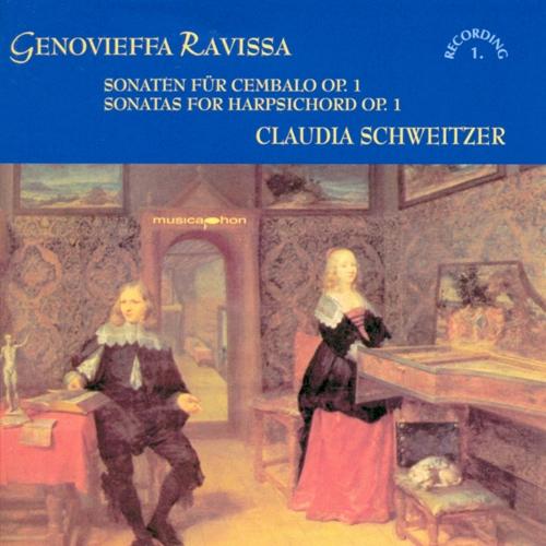 RAVISSA, G.: Harpsichord Sonatas Nos. 1-6 (5 Sonates pour le Clavecin ou Forte Piano, Vol. 1) (Schweitzer)