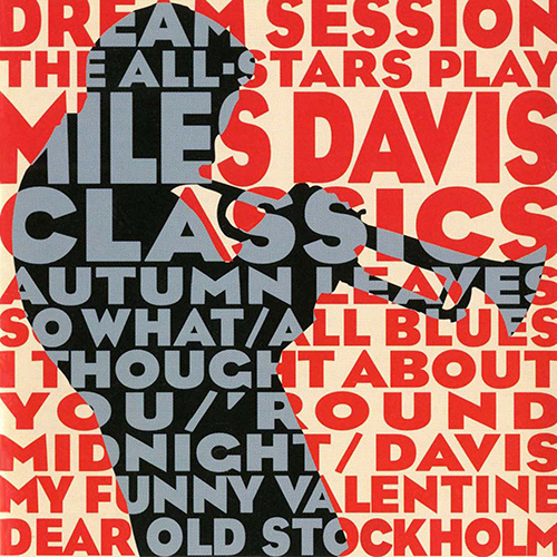 THE ALL-STARS PLAY MILES DAVIS CLASSICS: DREAM SESSIONS