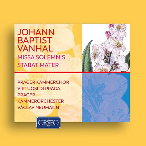 VAŇHAL, J.B.: Missa Solemnis / Stabat Mater / Symphony in D Major