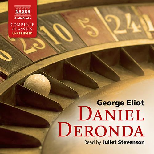 ELIOT, G.: Daniel Deronda (Unabridged)