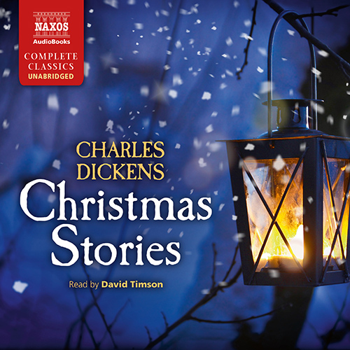 DICKENS, C.: Christmas Stories (Unabridged)