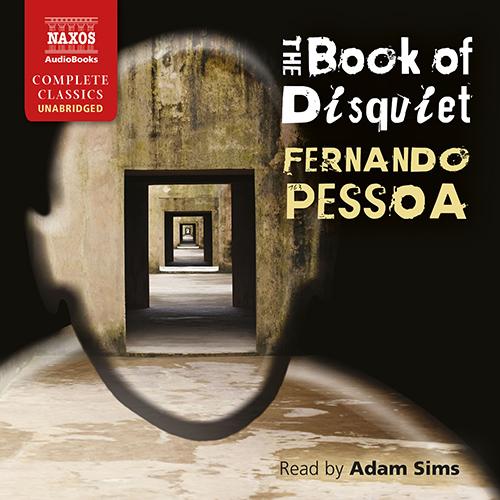 PESSOA, F.: Book of Disquiet (The) (Unabridged)