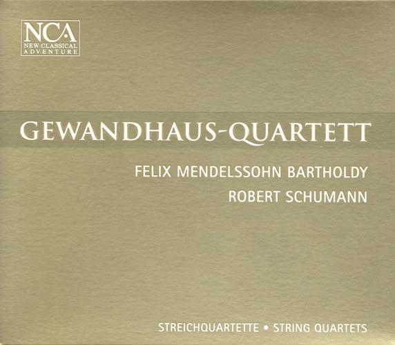 MENDELSSOHN, Felix: String Quartet No. 3 / SCHUMANN, R.: String Quartet No. 1 (Gewandhaus Quartet)