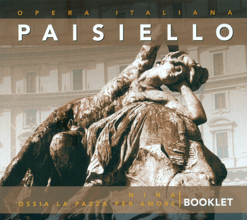 PAISIELLO, G.: Nina, o sia La pazza per amore [Opera] (Bonynge)