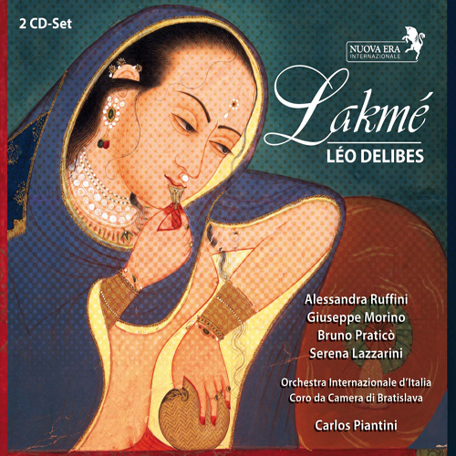 DELIBES, L.: Lakme [Opera] (Piantini)