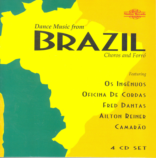 BRAZIL Dance Music from Brazil (Choros and Forro)