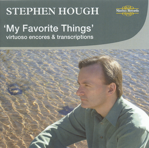 Piano Recital: Hough, Stephen - RODGERS, R. / MACDOWELL, E. / CHOPIN, F. / QUILTER, R. / DOHNANYI, E. (Virtuoso Encores and Transcriptions)