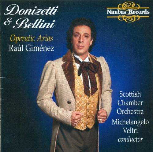 Opera Arias (Tenor): Gimenez, Raul - DONIZETTI, G. / BELLINI, V.