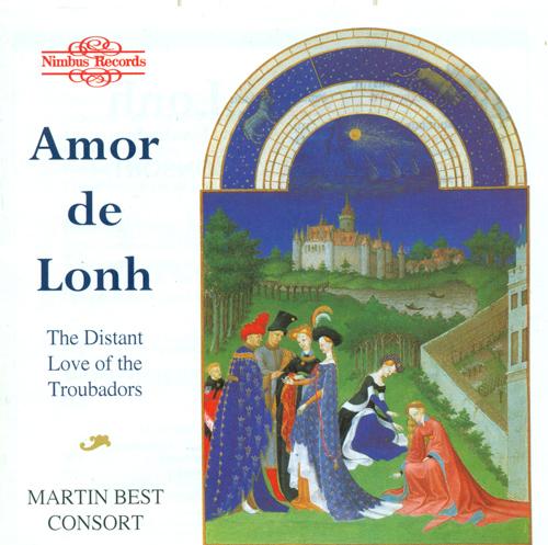 Medieval Music (Vocal and Chamber Music) - GIRAUT DE BORNELH / PEROTIN / RUDEL, J. / BERNART DE VENTADORN (Martin Best Consort)