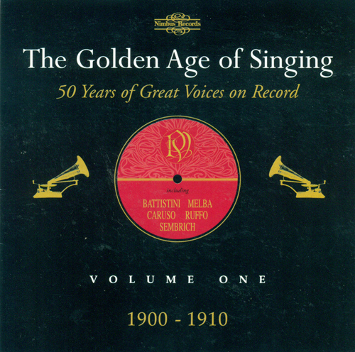Opera Arias (The Golden Age of Singing, Vol. 1 - 50 Years of Great Voices on Record) (1900-1910)