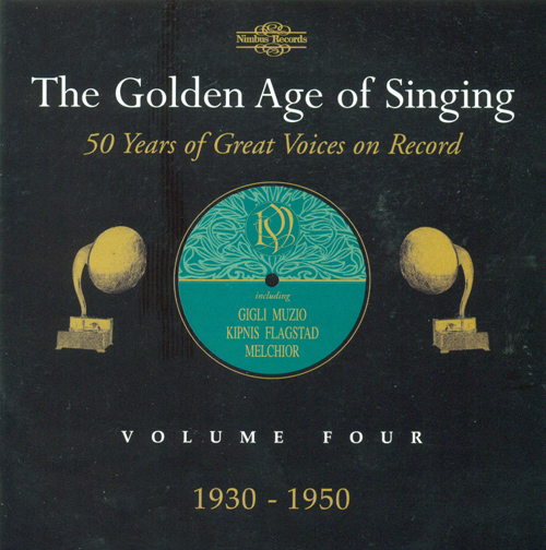 Opera Arias (The Golden Age of Singing, Vol. 4) (1930-1950)