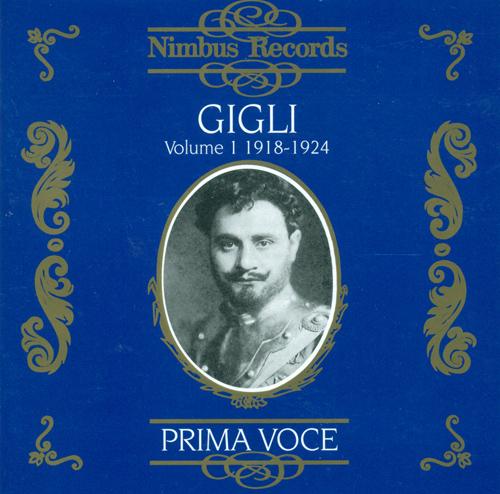 Opera Arias (Tenor): Gigli, Beniamino – PONCHIELLI, A. / BOITO, A. / PUCCINI, G. / DONIZETTI, G. / MASCAGNI, P. (Beniamino Gigle, Vol. 1) (1918-1924)