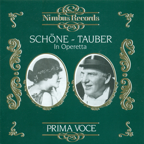 Vocal Recital: Schone, Lotte / Tauber, Richard - LEHAR, F. / SUPPE, F. von / ZELLER, C. / BERTE, H. / STRAUSS II / KALMAN, E. (1924-1932)