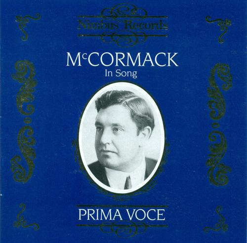 Vocal Recital: McCormack, John - BALFE, M.W. / MARSHALL, C. / CROUCH, F.N. / MACMURROUGH, D. / KNEASS, N. / LAMBERT, F. (1910-1940)