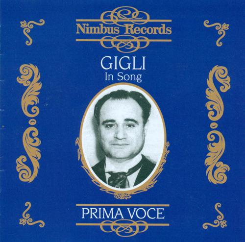 Vocal Recital: Gigli, Beniamino - TAGLIAFERRI, E. / CAPUA, E. di / CRESCENZO, V. de / DRIGO, R. / TOSELLI, E. / MARIO, E.A. (1925-1942)