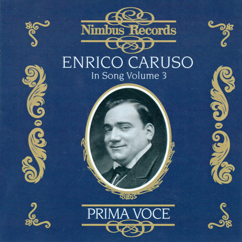 Vocal Recital: Caruso, Enrico - BARTHELEMY, R. / TOSTI, F.P. / MASCHERONI, A./ CURTIS, E. de / BIZET, G. (Enrico Caruso in Song, Vol. 3) (1906-1920)