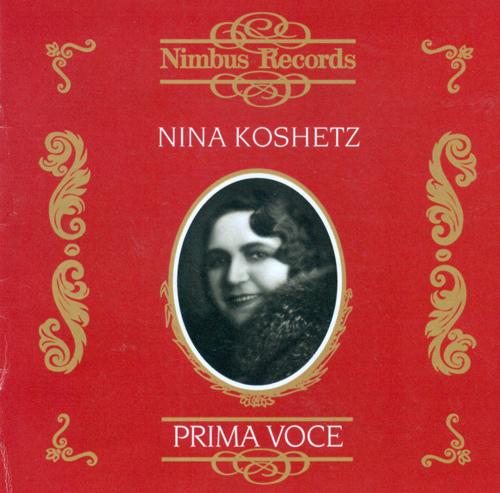 Vocal Recital: Koshetz, Nina - BORODIN, A.P. / RIMSKY-KORSAKOV, N.A. / RAVEL, M. / PONCE, M.M. (Complete Victor and Schirmer Recordings) (1928-1940)