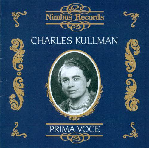 Opera Aria (Tenor): Kullman, Charles (1903-1939) – VERDI, G. / BORODIN, A. / TCHAIKOVSKY, P.I. / STRAUSS, R. / PUCCINI, G. / WAGNER, R. (1931-1938)