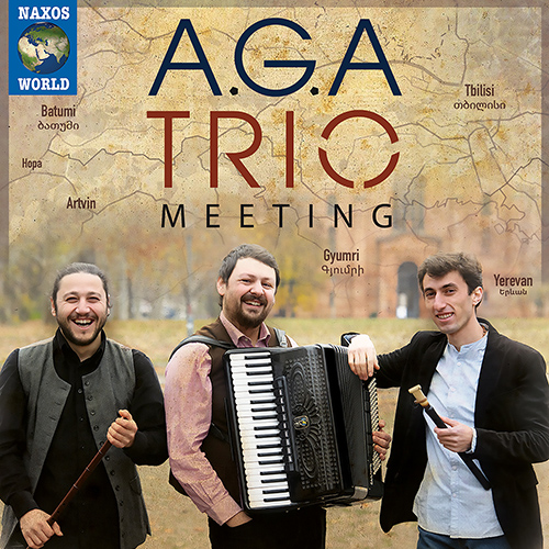 ARMENIA / GEORGIA / TURKEY - A.G.A. Trio: Meeting