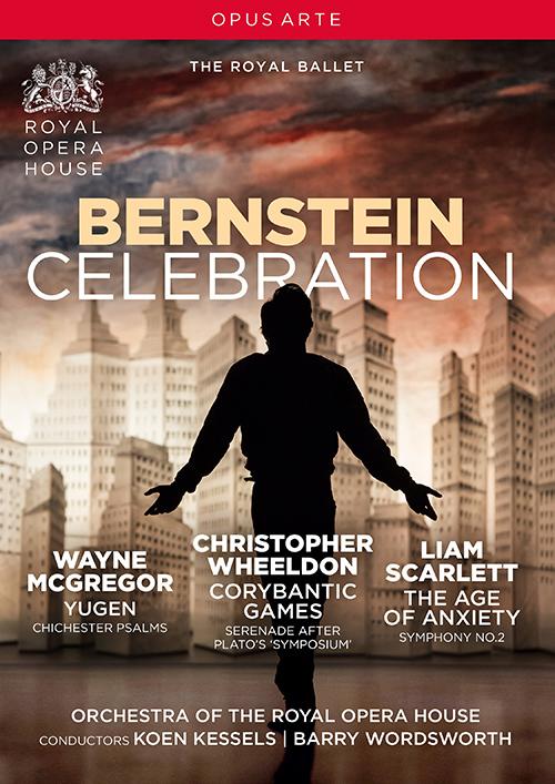 BERNSTEIN CELEBRATION - Yugen / The Age of Anxiety / Corybantic Games [Ballets] (Royal Ballet, 2018) (NTSC)