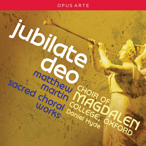 MARTIN, M.: Sacred Choral Music (Jubilate Deo)