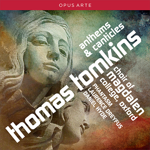TOMKINS, T.: Anthems and Canticles