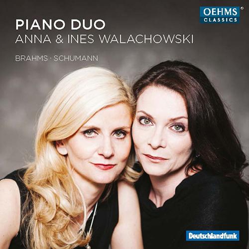 Piano Duo Recital: Walachowski, Anna / Walachowski, Ines - BRAHMS, J. / SCHUMANN, C. / SCHUMANN, R.