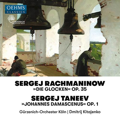 RACHMANINOV, S.: Bells (The) / TANEYEV, S.I.: Ioann Damaskin