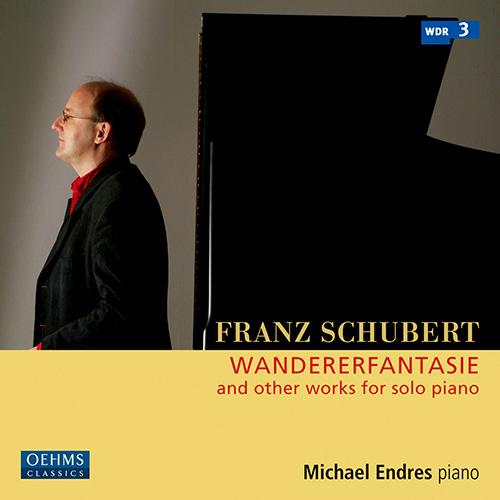 SCHUBERT F.: Wanderer Fantasy / 3 Klavierstücke, D. 946 / Grazer Fantasie