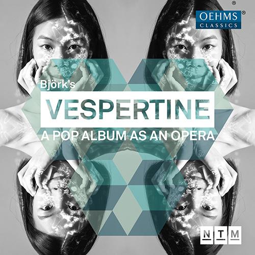 DVOŘÁK, J. / HÄUBLEIN, P. / VINUESA, R.: Vespertine [Opera] (after Björk's album, 2018) (Mannheim National Theatre, Toogood)