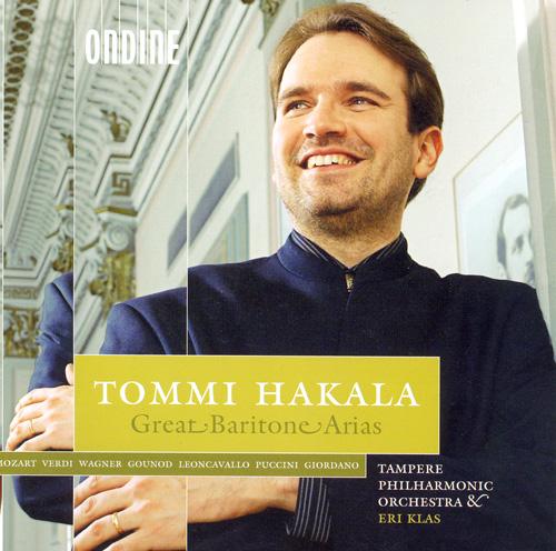 Opera Arias (Baritone): Hakala, Tommi - VERDI, G. / WAGNER, R. / LEONCAVALLO, R. / PUCCINI, G. / GIORDANO, U. / GOUNOD, C.F. / MOZART, W.A.