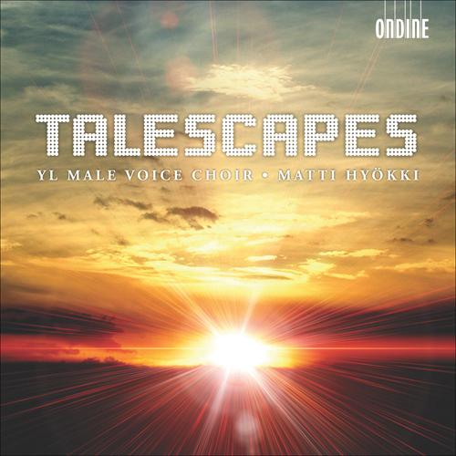 HAAPANEN, P.: Talescapes / TALVITIE, R.: Muistin pitka jyrina / BERGMAN, E.: Yo / O'REGAN, T.: Lamentation (Hyokki)