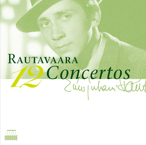RAUTAVAARA, E.: Concertos