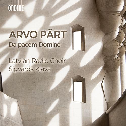 PÄRT, A.: Choral Music (Da pacem Domine)