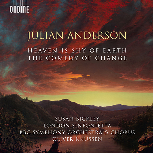 ANDERSON, J.: Comedy of Change (The) / Heaven is Shy of Earth