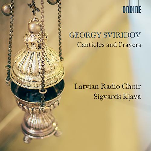 SVIRIDOV, G.: Canticles and Prayers