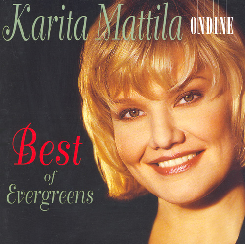 Vocal Recital: Mattila, Karita - LOEWE, F. / LLOYD WEBBER, A. / LEANDROS, L. / HOLLANDER, F. / STYNE, J. / GERSHWIN, G. (Best of Evergreens)