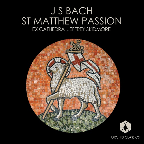 BACH, J.S.: St. Matthew Passion (Sung in English) (Skidmore)