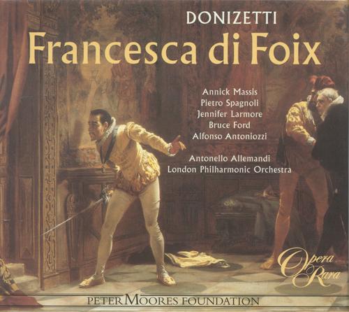 DONIZETTI: Francesca di Foix