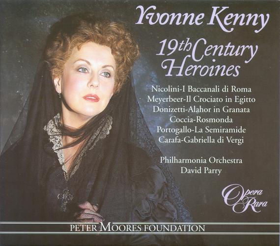 Vocal Recital: Kenny, Yvonne - NICOLINI, G. / MEYERBEER, G. / DONIZETTI, G. / COCCIA, C. / PORTUGAL, M.A. / CARAFA, M. (19th Century Heroines)