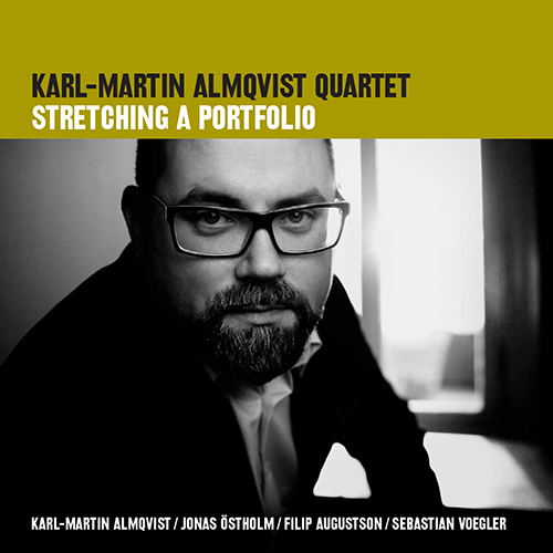 KARL-MARTIN ALMQVIST QUARTET: Stretching the Portfolio