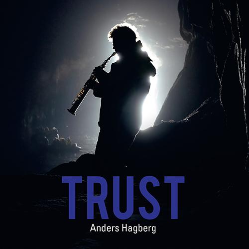SWEDEN Anders Hagberg: Trust