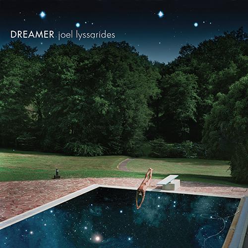 LYSSARIDES, Joel: Dreamer